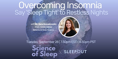 Overcoming Insomnia: Sleep without Restless Nights with Dr. Sara Nowakowsky tickets