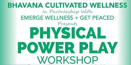 Physical Power Play tickets