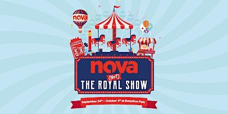 Nova's (NOT) The Royal Show tickets