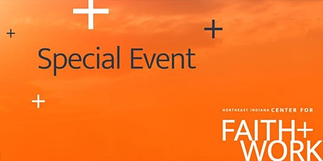 Faith & Work Happy Hour: Finding the Good in Your Work tickets