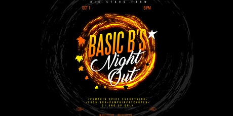 Basic B'sNight Out tickets