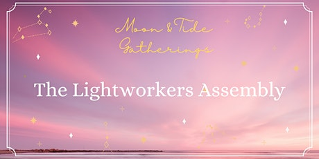 The Lightworkers Assembly tickets