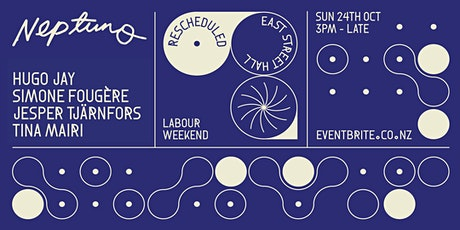 Neptuno x East Street Hall Labour Weekend tickets