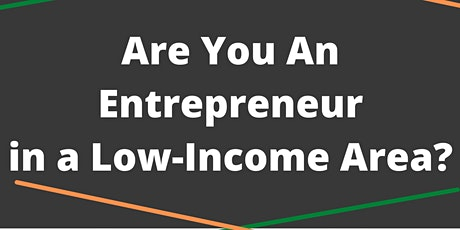 $15K Grant Opportunity for Entrepreneurs in Low-Income Areas tickets