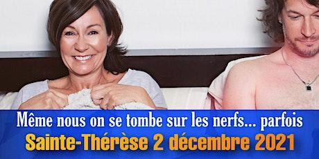 LE COUPLE Josée Boudreault Ste-Thérèse 2 décembre 2021 tickets