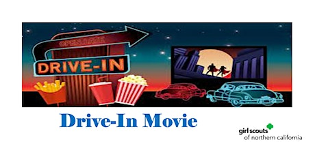 Milpitas, CA | Girl Scouts Drive-In Movie tickets