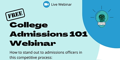 College Admissions 101- Free Webinar tickets