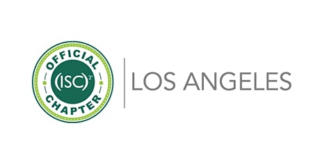 October (ISC)² Los Angeles Chapter Meeting tickets
