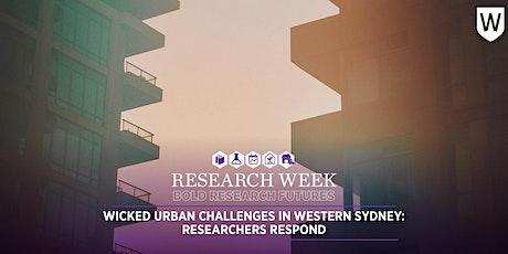 Wicked Urban Challenges in Western Sydney: Researchers Respond tickets
