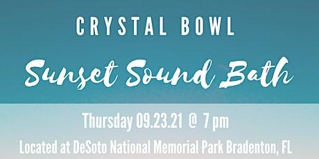 CRYSTAL BOWL SUNSET SOUND BATH tickets