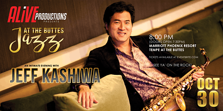 Jazz at the Buttes featuring  JEFF KASHIWA tickets