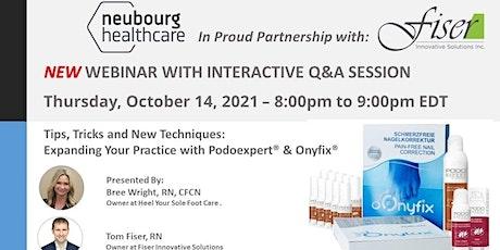 New*  Onyfix & Podoexpert Interactive Q&A Session tickets