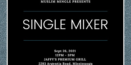 LIVE EVENT - SINGLE MIXER BY MUSLIM MINGLE  - AGE  GROUP: 33-45 tickets