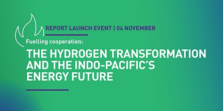 Fuelling Cooperation: The Indo-Pacific Hydrogen Transformation tickets