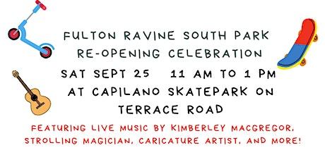 Fulton Ravine South Park Re-opening Celebration tickets