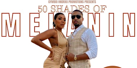"""""""50 Shades Of Melanin"""" The Day Party! tickets"""