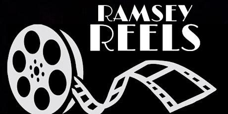 Ramsey Reels Film Festival tickets