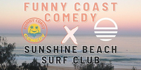 Funny Coast Comedy @ the Sunshine Beach Surf Club // Wednesday 13th October tickets