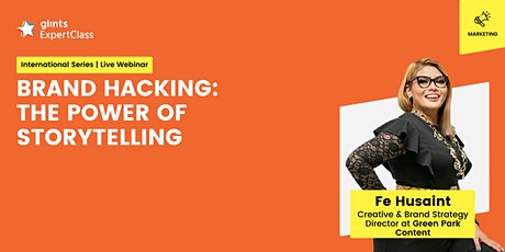 [GEC International] Brand Hacking: The Power of Storytelling tickets