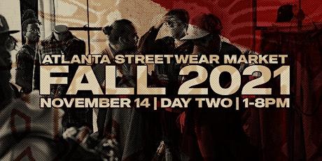 The Atlanta Street Wear Market Fall 2021 (DAY 2) tickets