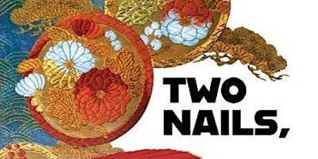 Two Nails, One Love- JA History book talk with author Alden Hayashi tickets