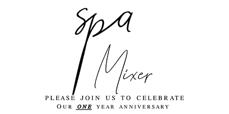 One Year Anniversary Networking Mixer tickets