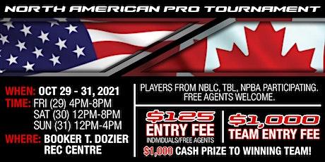 NORTH AMERICAN PRO TOURNAMENT TEAM REGISTRATION tickets
