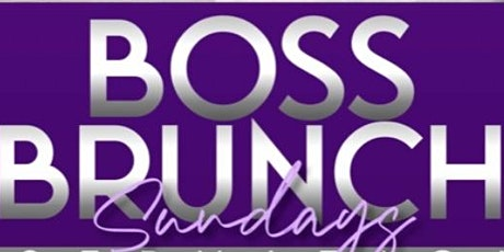 BOSS BRUNCH SUNDAYS tickets