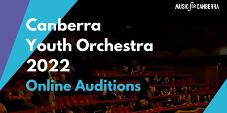 Canberra Youth Orchestra 2022 - Online Auditions tickets