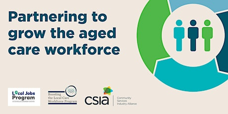 Partnering to grow the aged care workforce tickets