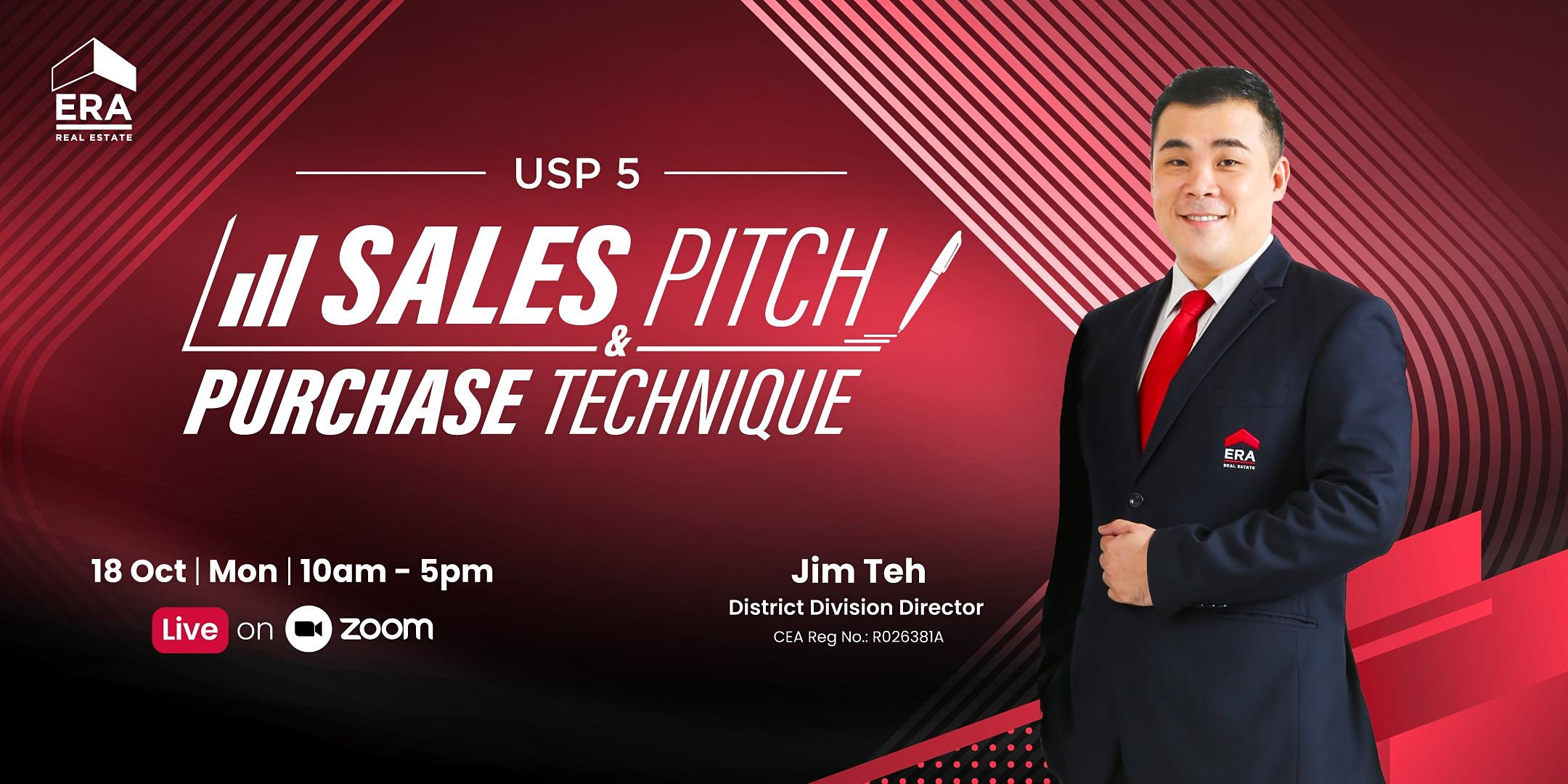 USP 5 : Sales Pitch and Purchase Technique