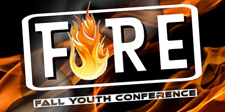 FIRE: Fall State Youth Conference tickets