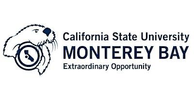 CSU Monterey Bay Saturday Campus Tour - 11:00AM