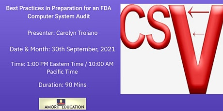 Best Practices in Preparation for an FDA Computer System Audit tickets