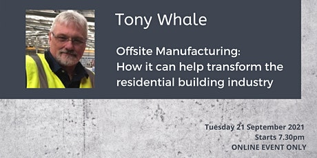 Tony Whale - Transforming the Residential Building Industry tickets
