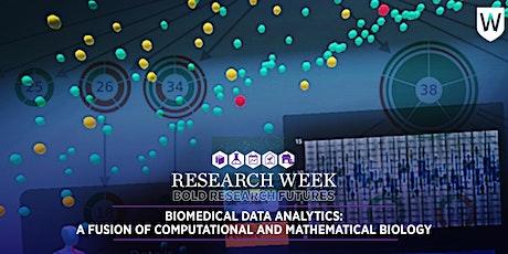 Biomedical Data Analytics: A Fusion of Computational & Mathematical Biology tickets