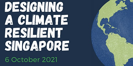 Designing a Climate Resilient Singapore tickets