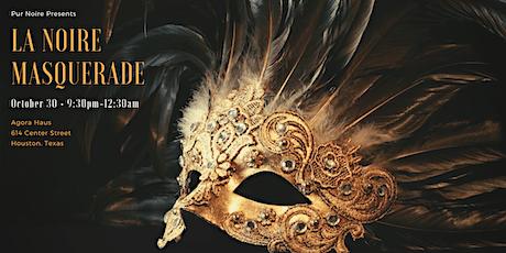La Noire Masquerade tickets