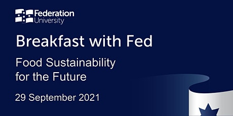 Breakfast with Fed – Food Sustainability for the Future Tickets