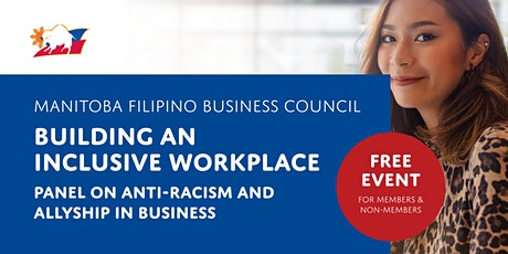 Building an Inclusive Workplace | Panel on Anti-Racism and Allyship tickets