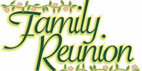 Family Reunion Fund Raiser tickets