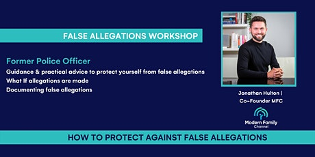 How to Protect Yourself Against False Allegations tickets