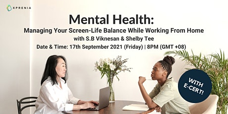 Mental Health: Managing Your Screen-Life Balance While Working from Home tickets