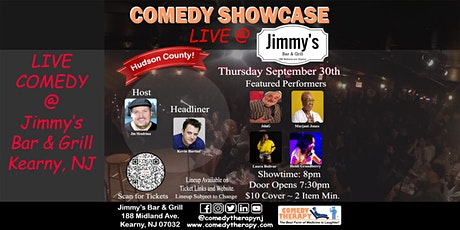 Comedy Therapy Showcase Live @ Jimmy's Bar & Grill - Sept 30th, 8pm tickets