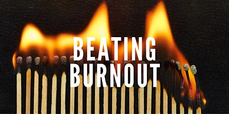 Beating Burnout tickets