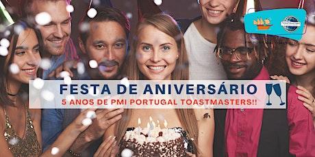 PMI Portugal Toastmasters | Festa de Aniversário - Celebrar 5 anos! ingressos