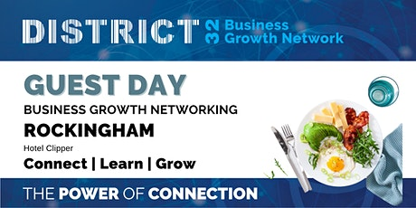 District32 Guest Day – Rockingham Business Networking – Wed 06 Oct tickets