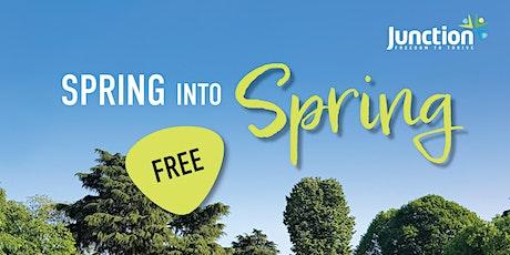 Spring into Spring tickets