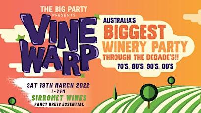 Vine Warp - Sirromet Wines 2022 tickets