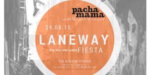 Pacha Mama's Laneway Fiesta